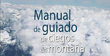 Manual de guiado de ciegos en montaña